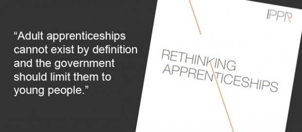 Apprenticeships for learners aged over 25 should be scrapped, says IPPR