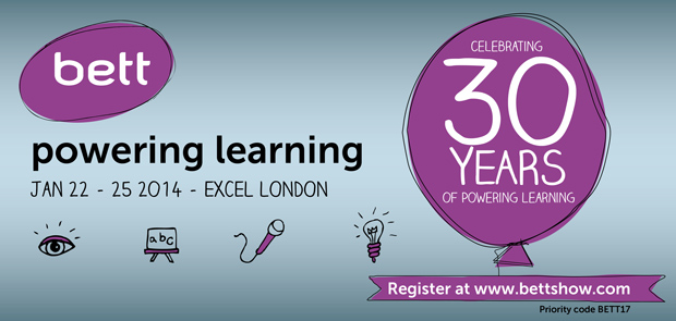 Bett Conference 2014 - register today.