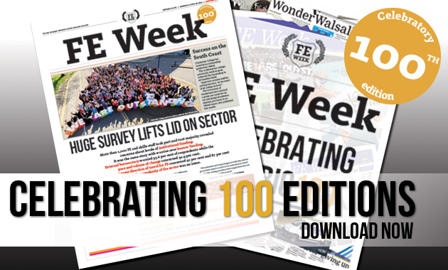 Celebrating 100 editions of FE Week