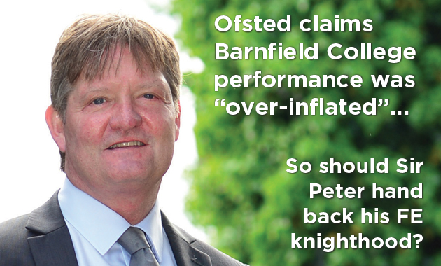 Should former Barnfield boss Sir Peter hand back FE knighthood after inadequate rating?