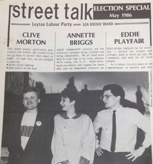 Leyton Labour Party's newsletter from 1986. From left: Labour council candidates Clive Morton, Annette Briggs and Playfair.