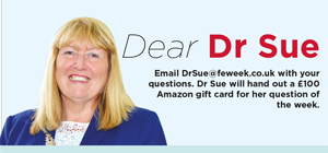 Dear Dr Sue (edition 134)