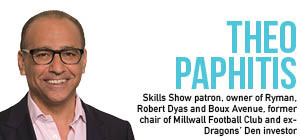 Skills Show challenge laid down by former BBC Dragons' Den investor Theo Paphitis