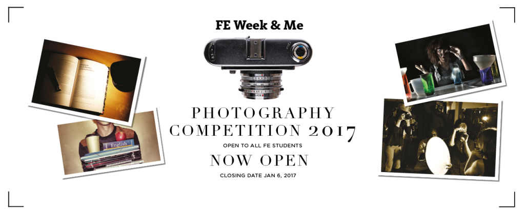 FE Week & me student photography competition 2017 - ENTER NOW
