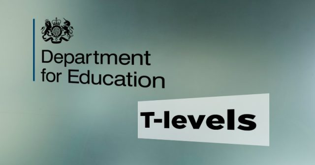 ESFA seeks training providers to deliver T-levels from 2021