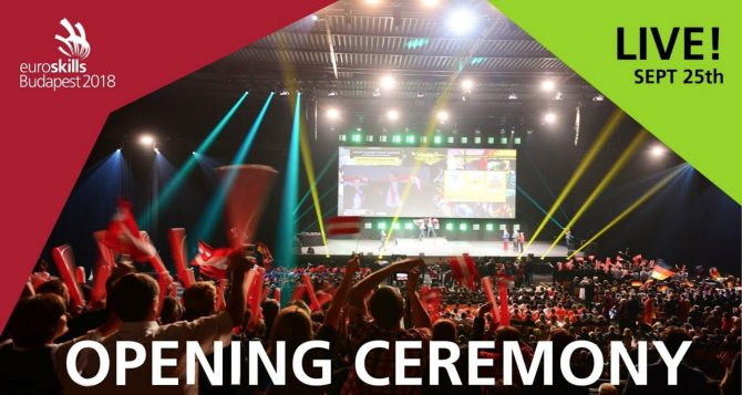 EuroSkills 2018 Budapest: watch the opening ceremony live