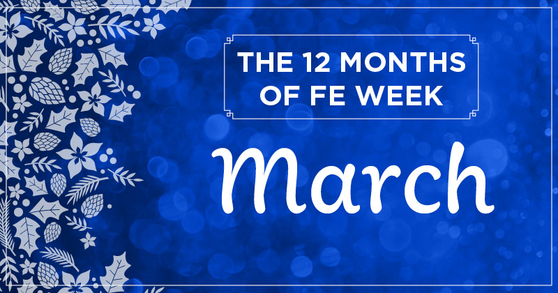 12 months of FE Week: March
