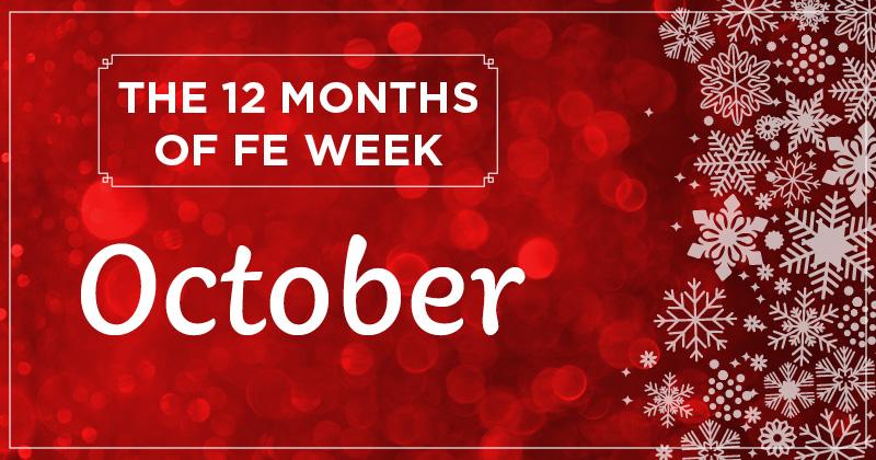 12 months of FE Week: October