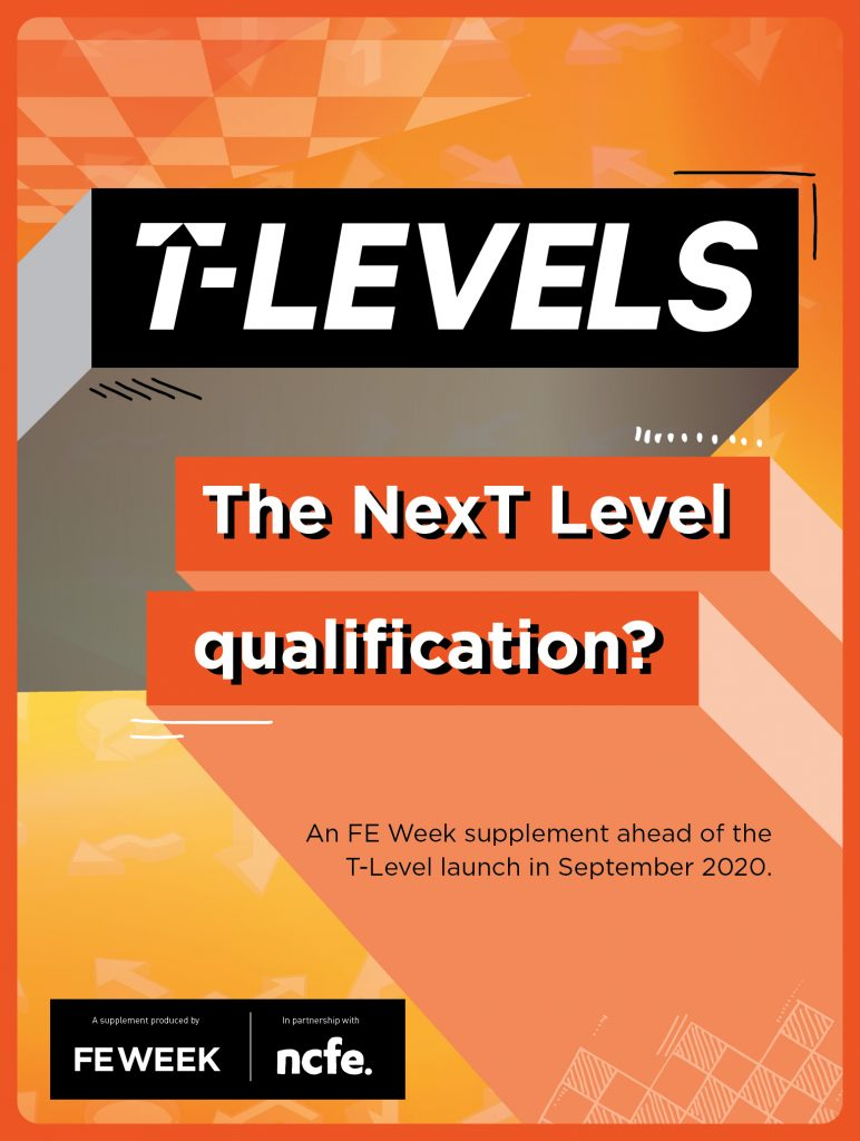 T- Levels - The NexT Level qualification?